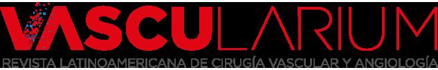 VASCULARIUM - REVISTA LATINOAMERICANA DE CIRUGÍA VASCULAR Y ANGIOLOGÍA